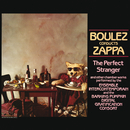 Boulez Conducts Zappa: The Perfect Stranger/Frank Zappa, Ensemble Intercontemporain, Barking Pumpkin Digital Gratification Consort