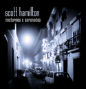 Nocturnes And Serenades/Scott Hamilton