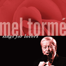 Mel Tormé Sings For Lovers/メル・トーメ