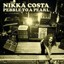 Pebble To A Pearl/Nikka Costa