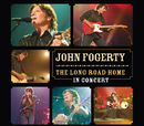 The Long Road Home - In Concert/John Fogerty