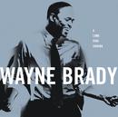 A Long Time Coming/Wayne Brady