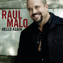 Hello Again (International)/Raul Malo