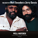 Well-Matched: The Best Of Merl Saunders & Jerry Garcia/Merl Saunders, Jerry Garcia