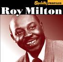 ROY MILTON/SPECIALTY/Roy Milton