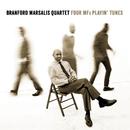 Four MFs Playin' Tunes/Branford Marsalis Quartet