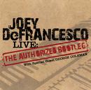 "LIVE: The ""Authorized Bootleg""/Joey DeFrancesco"
