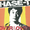 OVER & OVER/Hase-T