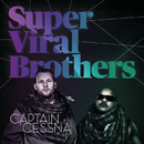 Captain Cessna EP/Super Viral Brothers