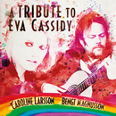 A Tribute To Eva Cassidy/Caroline Larsson, Bengt Magnusson