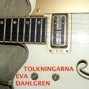 Tolkningarna/Eva Dahlgren