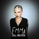 Call Him Dick/Emma