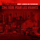 Cimetiére Pour Les Vivants/Robert Johnson & Punchdrunks