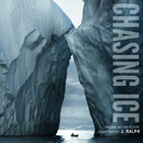 Chasing Ice Original Motion Picture Soundtrack/J. Ralph