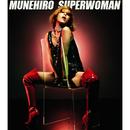 SUPER WOMAN/MUNEHIRO