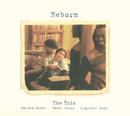 Reborn/小曽根真 THE TRIO