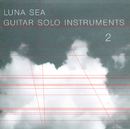 LUNA SEA GUITAR SOLO INSTRUMENTS 2/MICHIWO TASHIMA