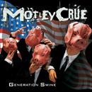 ジェネレイション・スワイン +5/Mötley Crüe