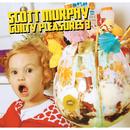 Guilty Pleasures 3/スコット・マーフィー