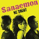 NO DOUBT/Sanaemon