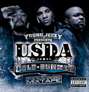 "Young Jeezy Presents U.S.D.A.: ""Cold Summer"" The Authorized Mixtape/USDA"