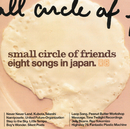 eight songs in japan/Small Circle of Friends