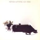 NEVER LETTING GO/石川セリ