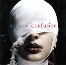 confusion/SORROW