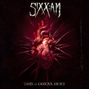 This Is Gonna Hurt/Sixx:A.M.
