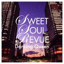 ダンシング・クイーン/Sweet Soul Revue