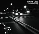NIGHT LINE/The Birthday