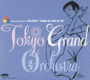 I WANNA BE LOVED BY YOU/TOKYO GRAND ORCHESTRA
