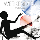 World's End/WEEKENDERS