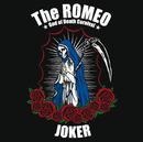 JOKER/The ROMEO