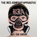 アム・アイ・ジ・エネミー/The Red Jumpsuit Apparatus