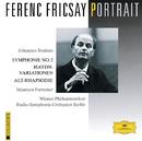 Ferenc Fricsay Portrait - Brahms: Symphony No.2; Haydn Variations; Alto Rhapsody/Maureen Forrester, Wiener Philharmoniker, Radio-Symphonie-Orchester Berlin, Ferenc Fricsay, RIAS Kammerchor