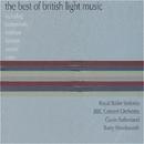 The Best Of British Light Music/Royal Ballet Sinfonia, BBC Concert Orchestra, Gavin Sutherland, Barry Wordsworth