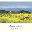 Happy Life/レ・フレール