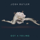 Got A Feeling EP/Josh Butler