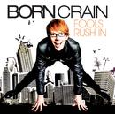 Fools Rush In/Born Crain