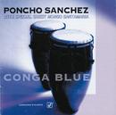 Conga Blue (feat. Mongo Santamaria)/Poncho Sanchez