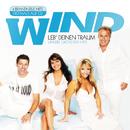 Leb' deinen Traum - Unsere größten Hits (Set)/Wind