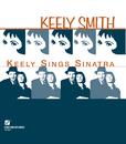 Keely Sings Sinatra (feat. Frankie Capp Orchestra)/Keely Smith