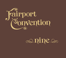 Nine (Bonus Track Edition)/Fairport Convention