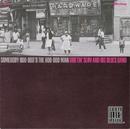 Somebody Hoo-Doo'd The Hoo-Doo Man/Driftin' Slim & His Blues Band