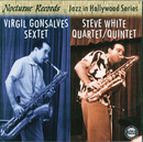 Jazz In Hollywood/Virgil Gonsalves, Steve White