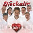 Ich dich auch/Nockalm Quintett