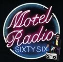 MOTEL RADIO SiXTY SiX/The Birthday