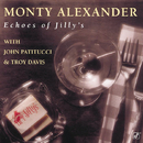 Echoes Of Jilly's/Monty Alexander