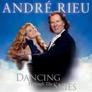Dancing Through The Skies/André Rieu